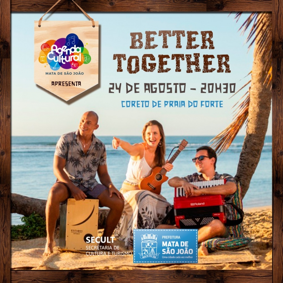 Better Together no Coreto