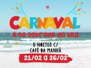 Pacote de CARNAVAL - 05 noites